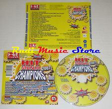 CD HIT MANIA CHAMPIONS 2007 nelly furtado zero assoluto fargetta sinclair (C13)