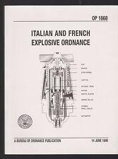 ITALIAN AND FRENCH EXPLOSIVE ORDNANCE - ESPLOSIVI - MINE - PROIETTILI - [*C-195]
