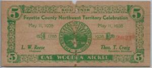 FAYETTE COUNTY NORTHWEST TERRITORY CELEBRATION 1938 WOODEN NICKEL