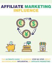 Affiliate Marketing Influence | EBOOK | FREE SHIPPING