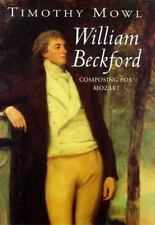 William Beckford: Composing Mozart, Music, History, Mozart, Nonfiction, Printed
