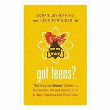 New ListingGot Teens?: The Doctor Moms' Guide to Sexuality, Social Media and Other Adolesce