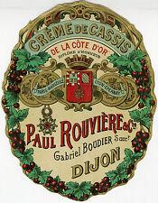"""""""CRÊME de CASSIS  Paul ROUVIERE & Cie DIJON"""" Etiquette-chromo originale fin 1800"""