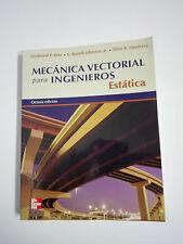 LIVRE MÉCANIQUE VECTOR POUR INGÉNIEURS Public static 8ª Edition Espagnol McGraw