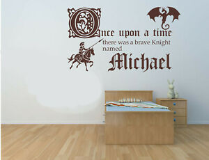 Personalised Name,Once upon a time, Knight, Vinyl Wall Art Sticker, Mural, Decal