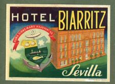 RARE Hotel luggage label Spain Biarritz Sevilla  #399