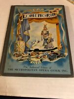 Old Book Lohengrin The Story of Wagner's Opera 1938 Hb