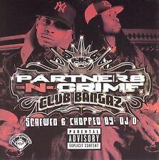 Club Bangaz (Slow) [PA] by Partners-N-Crime (Rap) (CD, Jun-2006, Rap-A-Lot)