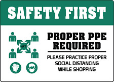 PROPER PPE REQUIRED PRACTICE SOCIAL DISTANCING | Adhesive Vinyl Sign Decal