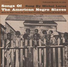 Michel LaRue - Songs of the American Negro Slaves [New CD]