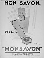 PUBLICITÉ DE PRESSE 1926 MON SAVON C'EST MONSAVON - JEAN CARLU