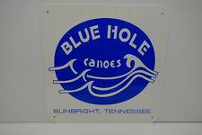 "BLUE HOLE CANOE DEALER SIGN DIE CUT Sign MINT ENAMEL 12"" BY 12"" GREAT COLORS"