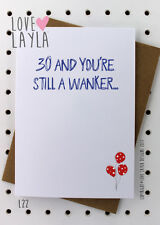 Greetings Card / Birthday / 30th / Cheeky / Love Layla / Funny / Humour / L22