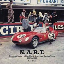 N.A.R.T. A Concise History of the North American Racing Team 19... 9781845847876