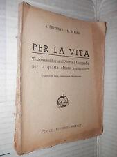 PER LA VITA A Fortunati M Albano Conte 1940 Testo sussidiario scuola libro di