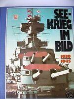 Seekrieg im Bild 1939-1945 Kriegsschiffe Marine 1987