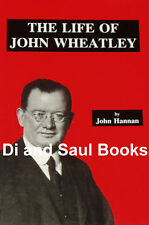 JOHN WHEATLEY BIOG - Red Clydeside WW1 Socialism Labour Working Class History