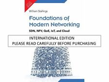 Foundations of Modern Networking: SDN, NFV, QoE, IoT, and Cloud, 1/e by Stalling