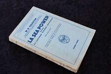 LA SEA POWER dans la Seconde Guerre Mondiale par W.D. PULESTON -Edit. PAYOT 1949