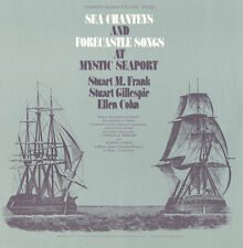 Stuart M. Frank - Sea Chanties & Forecastle Songs at Mystic Seaport [New CD]