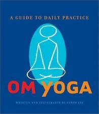 OM Yoga: A Guide to Daily Practice, Cyndi Lee, Good Book
