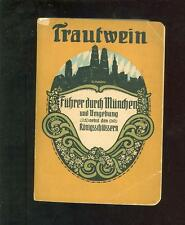 Trautwein Führer durch München und Umgebung nebst Königsschlössern 1914/15