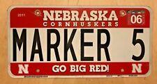 "NEBRASKA CORNHUSKERS UNIV BIG RED VANITY LICENSE PLATE "" MARKER 5 """