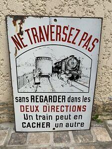 Plaque Émaillée Ancienne SNCF NE TRAVERSEZ PAS train locomotive...