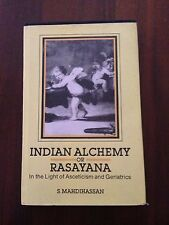 L63> Indian Alchemy or Rasayana - in the Light of Asceticism and Geriatrics