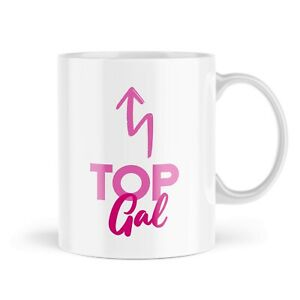 Funny Mug Top Gal Mugs Girly Pink Bestie Friend Gift Novelty For Her MBH323