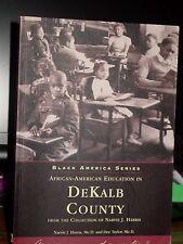 African-American Education In DeKalb County, Georgia, Narvie J. Harris