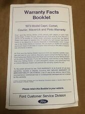 1973 Mercury Warranty Facts Booklet covering Capri,Comet,Courier,Maverick,Pinto