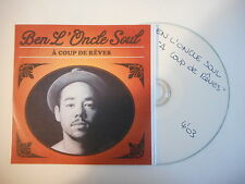 BEN L'ONCLE SOUL : A COUP DE REVES [ CD ACETATE PORT GRATUIT ]