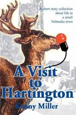 A Visit to Hartington : A Short Story Collection about Life in a Small...