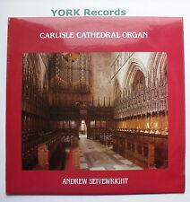 APS 319 - CARLISLE CATHEDRAL ORGAN - Andrew Seivewright - Ex Con LP Record
