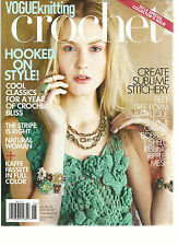 VOGUE KNITTING, CROCHET  2014 SPECIAL COLLECTOR'S ISSUE ( HOOKED ON STYLE ! )