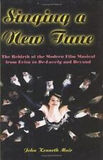 Singing a New Tune: The Rebirth of the Modern Film Musical from Evita to