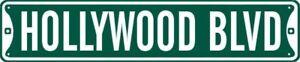 HOLLYWOOD BLVD STREET SIGN GARAGE WALL METAL 5X24 #016 GREEN