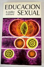 Educación sexual: Fundamentos / Mueller-Eckhard, Hans