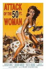 ATTACK OF THE 50 FOOT WOMAN - MOVIE POSTER - 24x36 SHRINK WRAPPED - HAYES 31249