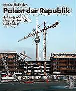 Palast der Republik von Moritz Holfelder (2008, Gebundene Ausgabe)