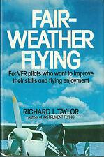 Fair Weather Flying Aircraft Plane Aéronautique avion aviation 1979 VFR pilots