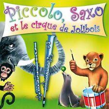 CD Piccolo, Saxo et le cirque de Jolibois