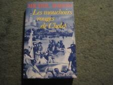 Michel RAGON: les mouchoirs rouges de Cholet
