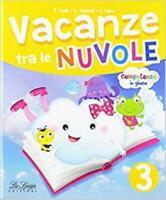 vacanze tra le nuvole 3°+ Grammatematica, La spiga edzioni, scuola primaria