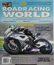Roadracing World & Motorcycle Technology August 2017 Tony Elias FREE SHIPPING sb
