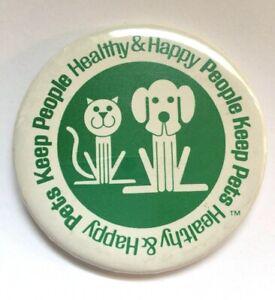 Vintage Pinback Button Pets Keep People Healthy & Happy Vet Veterinarian Cat Dog