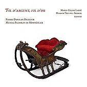 Fil Dargent, Fil Dor, Marion Treupel-Franck, Traverso,, Audio CD, New, FREE & FA
