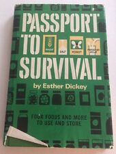 Passport To Survival By Esther Dickey