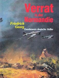 Verrat in der Normandie - Eisenhowers deutsche Helfer Buch